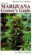 Marijuana Grower s Guide