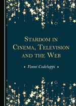 Stardom in Cinema, Television and the Web