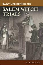 Daily Life During the Salem Witch Trials