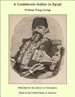A Confederate Soldier in Egypt PDF