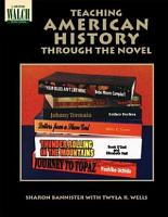 Teaching American History Through the Novel PDF