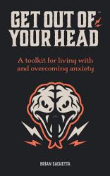Get Out Of Your Head Book PDF