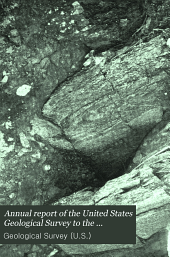 Annual Report of the United States Geological Survey to the Secretary of the Interior