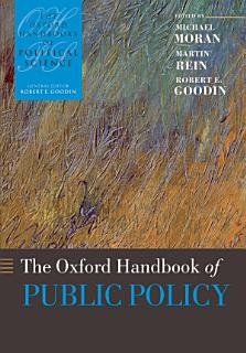 The Oxford Handbook of Public Policy Book