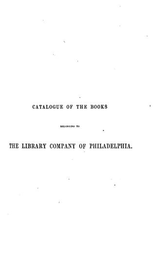 A Catalogue of the Books Belonging to the Library Company of Philadelphia  Sciences and arts PDF