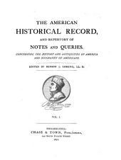 The American Historical Record: Volume 1