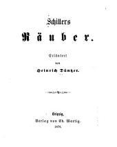 Erläuterungen zu Schillers Werken: Bände 1-2