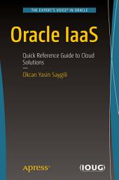 Oracle IaaS: Quick Reference Guide to Cloud Solutions