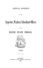 Annual Reports of the Inspectors, Warden and Subordinate Officers of the Maine State Prison