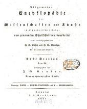 Allgemeine Encyklopädie der Wissenschaften und Künste: in alphabetischer Folge. ¬Section ¬1, A - G ; Theil 29, Nachträge: Dacia - Dziura-Wiatrzina und E - Ebergassing. 1,29