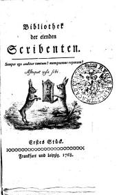 Bibliothek der elenden Scribenten: Erstes Stück