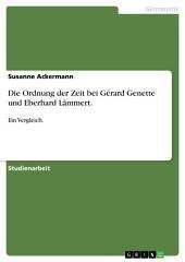Die Ordnung der Zeit bei Gérard Genette und Eberhard Lämmert.: Ein Vergleich.