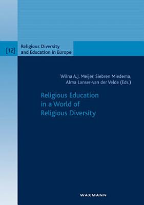 Religious Education in a World of Religious Diversity PDF