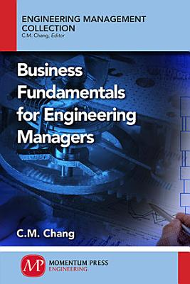 Business Fundamentals for Engineering Managers PDF