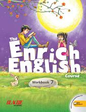 The Enrich English Workbook 7