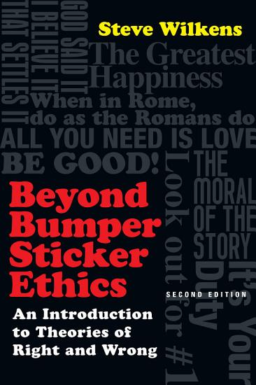 Beyond Bumper Sticker Ethics PDF