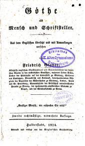 Goethe als Mensch und Schriftsteller
