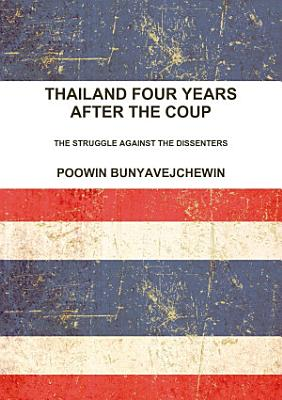 Thailand Four Years After the Coup