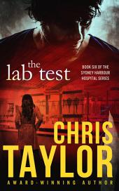 The Lab Test: Book Six in the Sydney Harbour Hospital Series