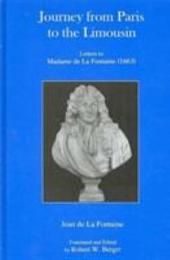 Journey from Paris to the Limousin: Letters to Madame de La Fontaine (1663)