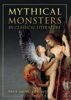 Mythical Monsters in Classical Literature PDF