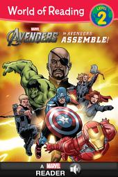 World of Reading: The Avengers: Assemble!: A Marvel Read-Along (Level 2)