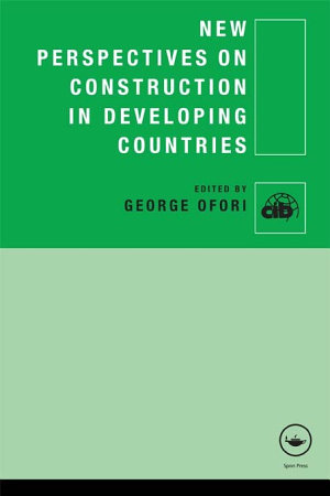 New Perspectives on Construction in Developing Countries PDF