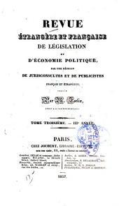 Revue étrangère et française de législation et d'économie politique: Volume3