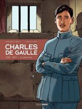 Charles de Gaulle - Tome 1 - 1916 - 1921 | Le prisonnier