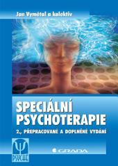 Speciální psychoterapie: 2., přepracované a doplněné vydání