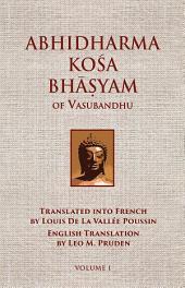 Abhidharmakosabhasyam of Vasubandhu - Vol. I: Volume 1