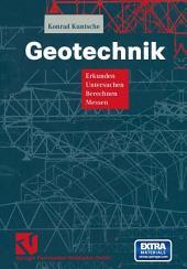 Geotechnik: Erkunden - Untersuchen - Berechnen - Messen