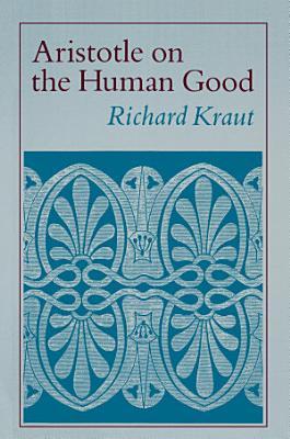 Aristotle on the Human Good PDF