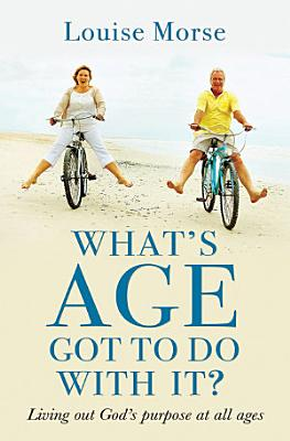 What s Age Got to do with it