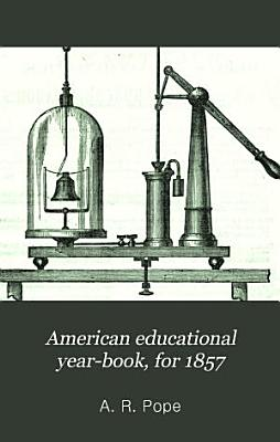 American Educational Year book for 1857 PDF