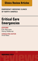 Critical Care Emergencies  An Issue of Emergency Medicine Clinics of North America  PDF