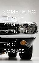 Something Pretty  Something Beautiful