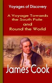 A Voyage Towards the South Pole and Round the World: About Captain Cook