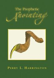 The Prophetic Anointing Book PDF