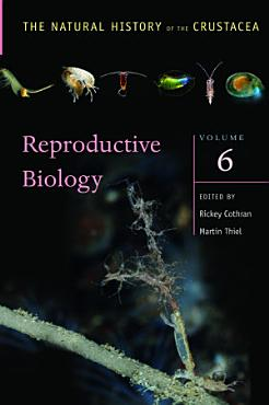 The Natural History of the Crustacea  Reproductive Biology PDF