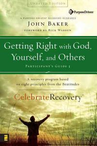 Getting Right with God, Yourself, and Others