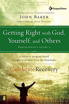 Getting Right with God  Yourself  and Others