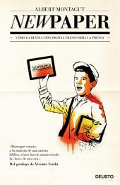 Newpaper: Cómo la revolución digital trasforma la prensa