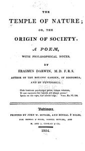 The Temple of Nature, Or, The Origin of Society: A Poem, with Philosophical Notes