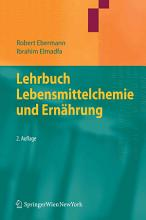Lehrbuch Lebensmittelchemie und Ern  hrung PDF