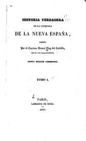 Historia verdadera de la conquista de al Nueva España: Volumen 1