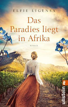 Das Paradies liegt in Afrika PDF