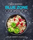 Blue Zone Cookbook Book