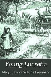 Young Lucretia: And Other Stories