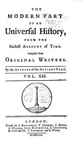 An universal history: from the earliest accounts to the present time, Volume 21